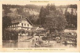 Bassins Du Doubs-quatrième Bassin Coté Suisse-l'hotel-cpa - Other Municipalities