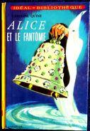 Caroline Quine - ALICE Et Le Fantôme  - Idéal Bibliothèque  - ( 1970 ) . - Ideal Bibliotheque