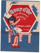 Livret Publicitaire De Recettes ROUY D'OR - Fromage De Santé - Dijon - 12 Pages - 5 Scans - Reclame