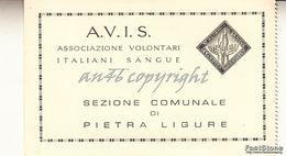"""PIETRA LIGURE_TESSERA """"A.V.I.S. ASS.ITALIANA DONATORI SANGUE DI PIETRA LIGURE-ANNO 1968- - Savona"""