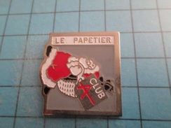 Pin716a Pin's Pins / PERE NOEL ET SA HOT D'OR LE PAPETIER CLUB   , Belle Qualité !!!    Marquage Au Dos : ----- - Markennamen