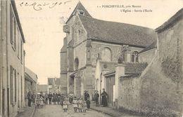 PORCHEVILLE PRES MANTES EGLISE SORTIE D'ECOLE 78 - Porcheville