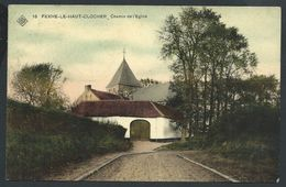 ++ CPA - FEXHE LE HAUT CLOCHER - Chemin De L'Eglise  // - Fexhe-le-Haut-Clocher