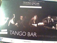MILANO TANGO BAR BALLO TEATRO OSCAR  N2009 GC14533 - Danza