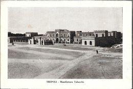 TRIPOLI  MANIFATTURA TABACCHI  STAMPA CIRCA 1912 LIBIA OCC. ITALIANA - Libië