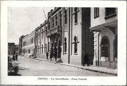 TRIPOLI  VIA SUC-EL-HODRA POSTA CENTRALE  STAMPA CIRCA 1930 LIBIA OCC. ITALIANA - Libië