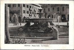 TRIPOLI  PIAZZA ITALIA LA FONTANA  STAMPA CIRCA 1930 LIBIA OCC. ITALIANA - Libië