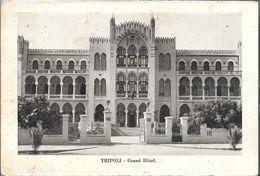 TRIPOLI  GRAND HOTEL STAMPA CIRCA 1930 LIBIA OCC. ITALIANA - Libië