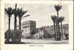 TRIPOLI  IL CASTELLO  STAMPA CIRCA 1930 LIBIA OCC. ITALIANA - Libië
