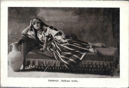 TRIPOLI  BELLEZZA  ARABA  LIBIA OCC. ITALIANA - Libië