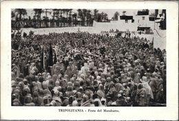 TRIPOLITANIA FESTA DEL MARABUTTO  LIBIA OCC. ITALIANA - Libië