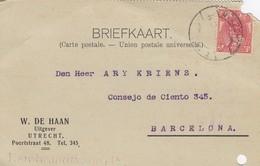 PAYS-BAS - BRIEFKAART 1908 UTRECHT  TO BARCELONA /1 - Periode 1891-1948 (Wilhelmina)