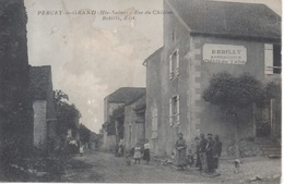 Percey Le Grand ( Haute-Saone ) - Rue Du Château Rebilly Aubergiste Débit De Tabac - RARE ! - France