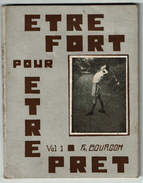1937 - Etre Fort Pour être Prêt - Méthode - Badge De Tenderfoot - Par Fr. Bourgom - 108 Pages - 5 Scans - Scoutisme