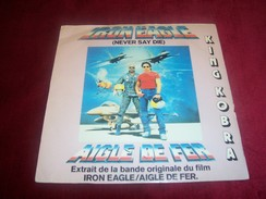 AIGLE DE FER   ° BANDE ORIGINAL DU FILM °°  IRON EAGLE  NEVER SAY DIE - Soundtracks, Film Music