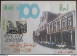 Iraq NEW 2017 Issue - Rasheed Street Centennial - FDC - Irak