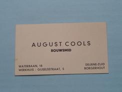 BOUWSMID August COOLS - Waterbaan 18 Te DEURNE-ZUID / Werkhuis Gijselsstraat 5 Te BORGERHOUT ( Zie Foto's ) ! - Visiting Cards