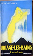 38 ISERE URIAGE LES BAINS LA SANTE PAR LE SOUFRE BEAU GUIDE SUR PAPIER GLACE BELLE LITHOGRAPHIE  DE CORDE - Tourism Brochures