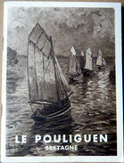 44 LE POULIGUEN BRETAGNE GUIDE TOURISTIQUE  BELLE LITHOGRAPHIE   1935 - Dépliants Touristiques