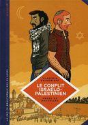 La Petite Bédéthèque Des Savoirs T18 Le Conflit Israélo-palestinien. Vladimir Grigorieff, Abdel De Bruxelles, Le Lombard - Livres, BD, Revues