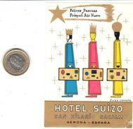 ETIQUETA DE HOTEL  -  HOTEL SUIZO  -SAN HILARIO SACALM  -GERONA - Hotel Labels