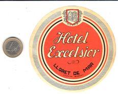 ETIQUETA DE HOTEL    -HOTEL EXCELSIOR  -LLORET DE MAR - Adesivi Di Alberghi