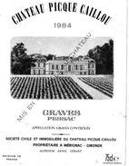 Etiquette Chateau Picque-Caillou  1984  Appellation Graves Controlée  SCI Du Chateau  Propriétaire à Mérignac 33 (val) - Bordeaux