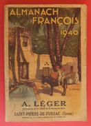 Almanach François 1940 - Pharmacie A. Léger à Saint-Pierre De Fursac Dans La Creuse - Publicités