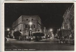 12433) BRINDISI CORSO ROMA E CORSO UMBERTO I NOTTURNO VIAGGIATA 1955 - Brindisi