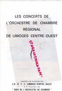 87 -LIMOGES-PROGRAMME ORTF- ORCHESTRE CHAMBRE -GERAD POULET VIOLONISTE-JEAN COGNARD CHEF ORCHESTRE*VIVALDI-BACH-HAENDEL - Programmi