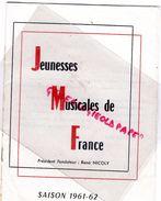 87 -LIMOGES-PROGRAMME JEUNESSES MUSICALES DE FRANCE-1961-1962-RENE NICOLY-DANIEL MARTY-GISELE PREVET-OPERA KOSMA-BAUDO - Programmi