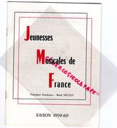87 -LIMOGES-PROGRAMME JEUNESSES MUSICALES DE FRANCE-1959-1960-RENE NICOLY-PAUL KUENTZ-LOS MACHUCAMBOS-GEORGE SOLCHANY - Programmi