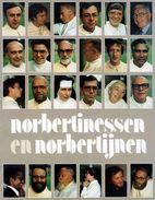 NORBERTINESSEN En NORBERTIJNEN  - Kloostergemeenschap In Belgie En Nederland - Histoire