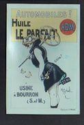 Publicité Huile Le Parfait Pour Automobiles Dessin De H.Gerbault / Reproduction Photo Print ( Fond Neudin ) - Publicité