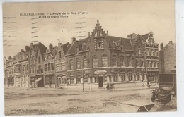 BAILLEUL - L'Angle De La Rue D' Ypres Et De La Grand'Place - France