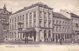 Tienen - Tirlemont - Hôtel Du Nouveau Monde (animation, Café Restaurant, Image Artistique 1907) - Tienen