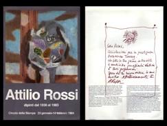 Attilio Rossi. Dipinti Dal 1936 Al 1983. Circolo Della Stampa 23 Gennaio - 14 Febbraio 1984. Copia Dedicata Dall'autore. - Arte, Architettura