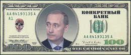 Propaganda Banknote - 100 Putin Kremlin Dollars Federal Reserve Note Series 2000 - Billets