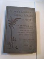 Brown's Madeira Canary Islands - Kanarische Eilanden Madeira Azoren - Livres, BD, Revues