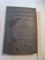Brown's Madeira Canary Islands - Kanarische Eilanden Madeira Azoren - Boeken, Tijdschriften, Stripverhalen