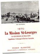 Etiquette LA MISSION ST-GEORGES 1970 Appellation St Georges-St Emilion Controlée  R Bussiere Bordeaux 33  (val) - Bordeaux