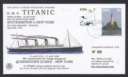 R.M.S. TITANIC SOUTHAMPTON NEW YORK IRELAND IRLANDE CONSEIL EUROPE LIMITED EDITION TIRAGE LIMITE 350 Ex. - 1949-... République D'Irlande
