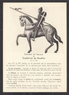 27835/ Chevalier De L'époque De Godefroid De Bouillon, Nederlandse Tekst Op Keerzijde - Histoire
