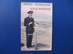CPA - SOUS-MARINS   ARMEE FRANCAISE - Signée PAUL BARBIER - Andere Illustrators