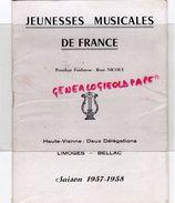 87 - LIMOGES- PROGRAMME JEUNESSES MUSICALES FRANCE-BELLAC-RENE NICOLY-1957-1958-SEVILLA-CIROULNIK-HISTOIRE DU SOLDAT- - Programmi