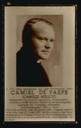 DOODSPRENTJE * CAMIEL DE PAEPE * C. MELLOY * BESTUURDER ABDIJ ROOSENBERG WAASMUNSTER * MELLE 1891 + ST. NIKLAAS-W. 1941 - Images Religieuses