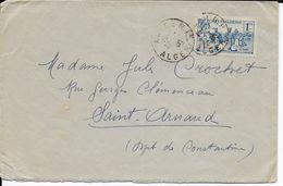 ALGERIE - 1940 - SEUL SUR LETTRE De ALGER => ST ARNAUD - Algerien (1924-1962)