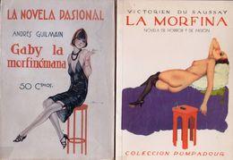 Gaby-la-morfinomana - La-Morfina-1929 & 2000 - MORPHINE - DROGUE - CURIOSA - Livres, BD, Revues
