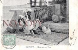 Egypte Egypt - Marchand D'Oies - Ed. Alexandrie 1903 - Alexandrië
