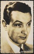 CP. - Georges Rollin, Né, Selon Les Sources, Le 6 Avril 1909 Ou 6 Avril 1912 à Pont-à-Mousson - TBE - Actors
